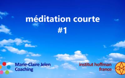 Méditation courte #1